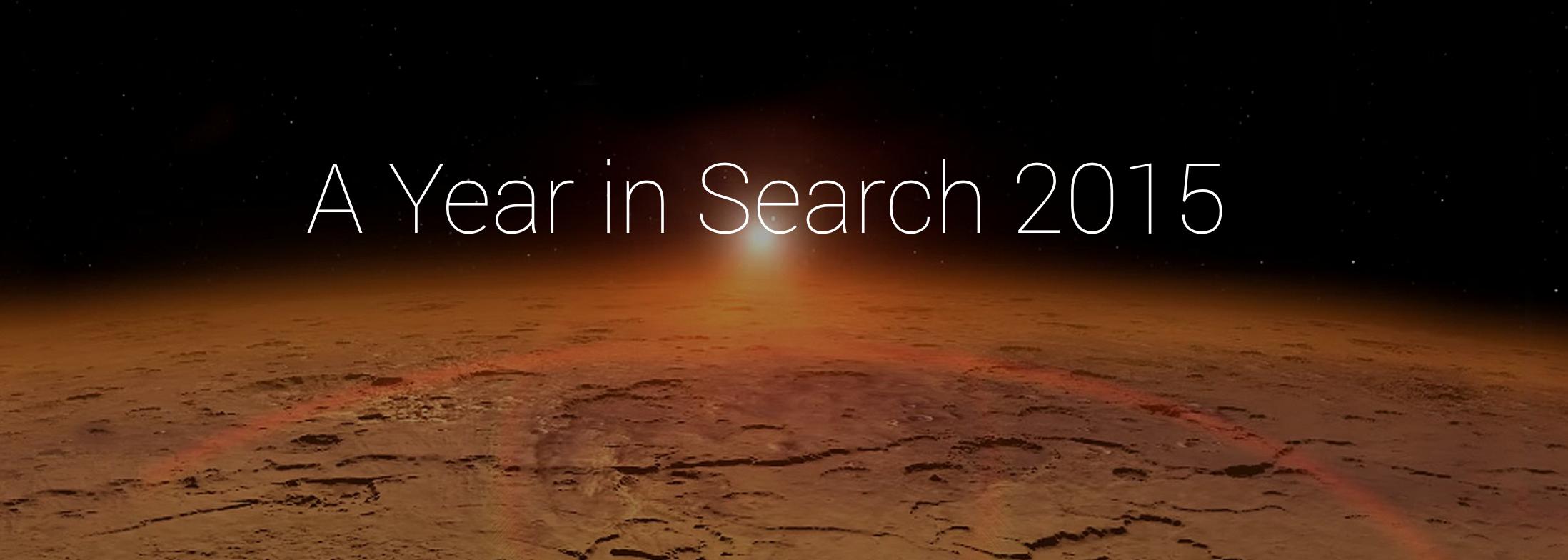 Google Trends 2015: Dünya 2015'te En Çok Ne Aradı?