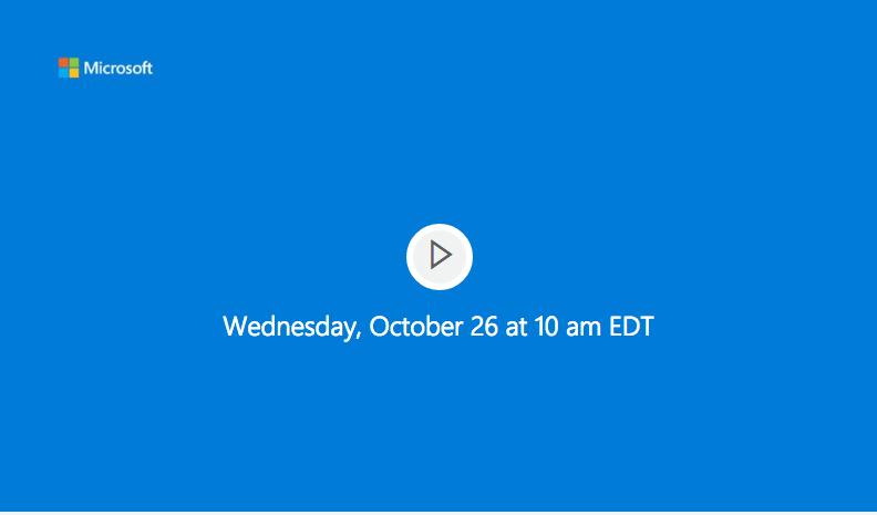 26 Ekim Microsoft Windows 10 Etkinliği Canlı Yayın