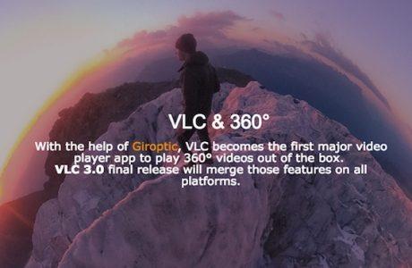 VLC 360 Teknik Önizleme Sürümü Yayımlandı