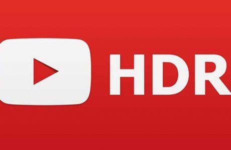 YouTube Artık HDR Videoları Destekliyor