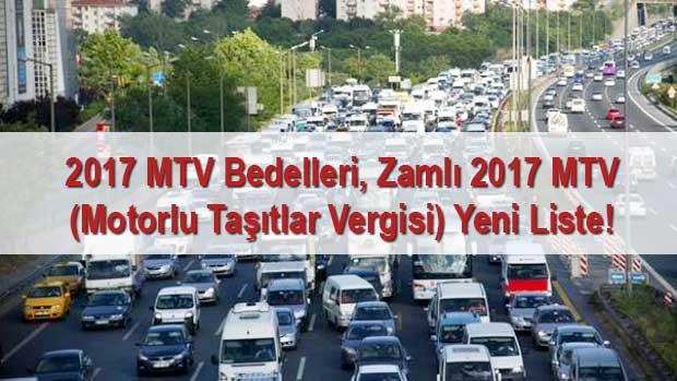 2017 MTV Bedelleri, Zamlı 2017 MTV (Motorlu Taşıtlar Vergisi) Yeni Liste!