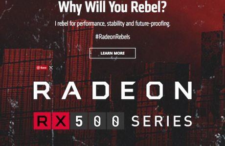 Yeni Nesil AMD Radeon RX 500 Serisi, Özellikleri, Satış Fiyatı ve Tarihi?