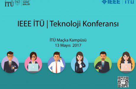 IEEE İTÜ Teknoloji Konferansı, 13 Mayıs'ta Digital Dünyaya Bağlanın!