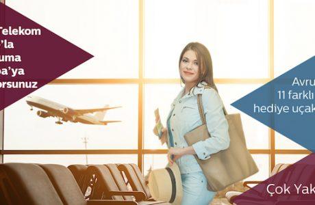 Türk Telekom Prime'dan Avrupa'ya hediye uçak bileti