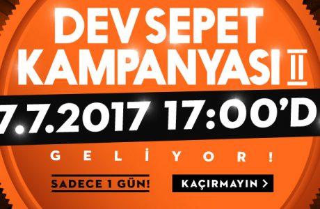 Evidea DEV SEPET KAMPANYASI 2 Geliyor, 17.07.2017 Saat 17:00'de
