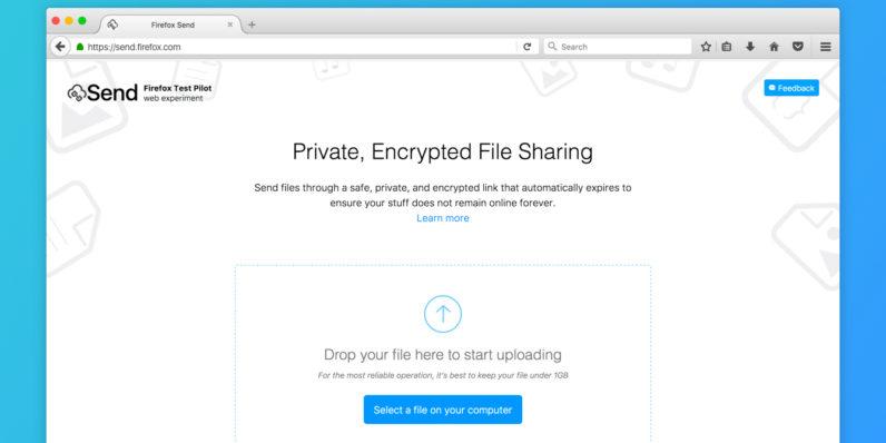 FireFox Send: Ücretsiz Kişiye Özel Şifrelenmiş Dosya Paylaşımı 1GB'a Kadar