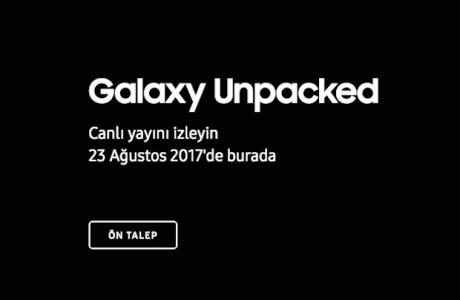 Samsung Note 8 Tanıtımı Canlı Yayın izle, 23 Ağustos'ta BURADA