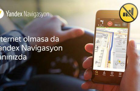 Yandex Navi Çevrimdışı Navigasyon Özelliği, Haritayı İNDİR Yeter!